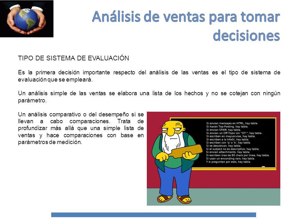 TIPO DE SISTEMA DE EVALUACIÓN Base de comparación.
