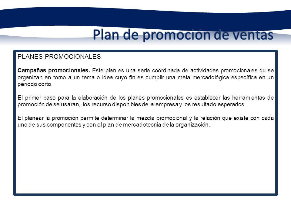 PLANES PROMOCIONALES Plan de publicidad.