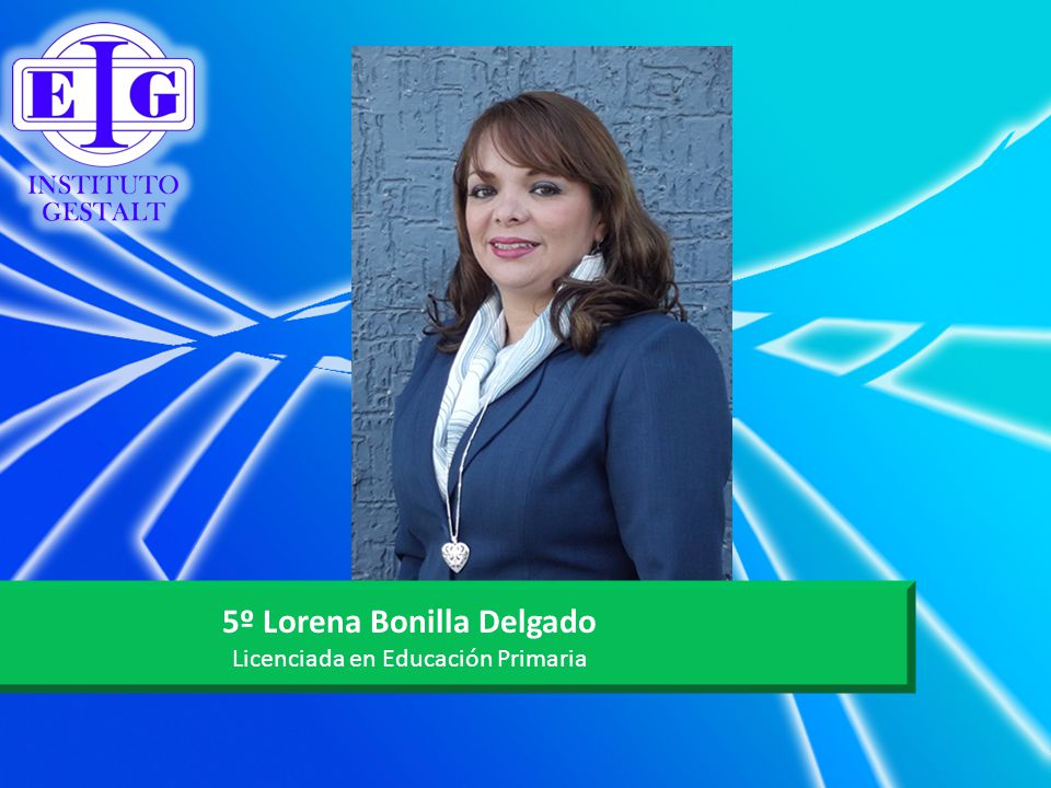 5º Lorena Bonilla Delgado Licenciada en Educación Primaria