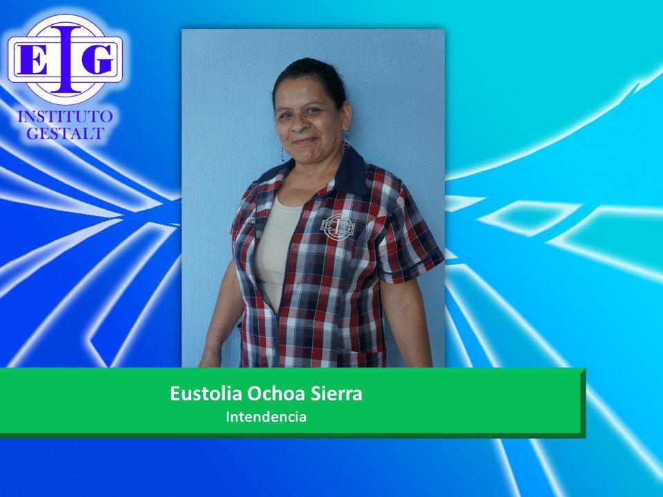 Eustolia Ochoa Sierra Intendencia