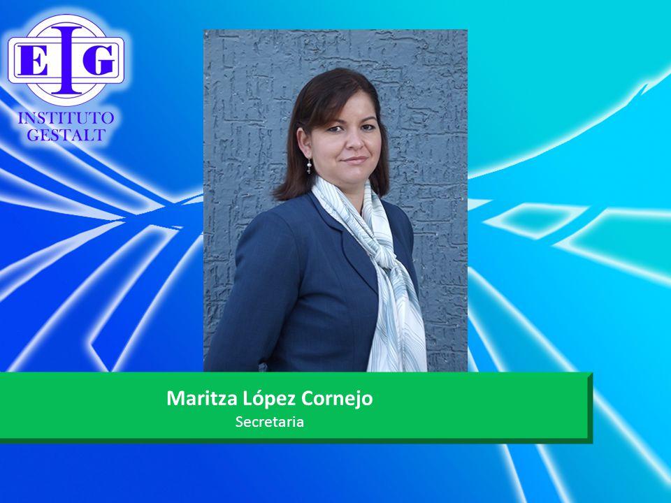 Maritza López Cornejo Secretaria