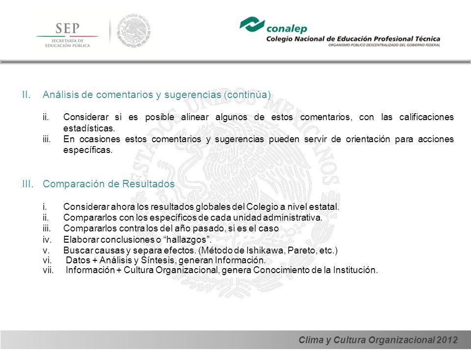 Clima y Cultura Organizacional 2012 IV.Definición de objetivo estratégico.