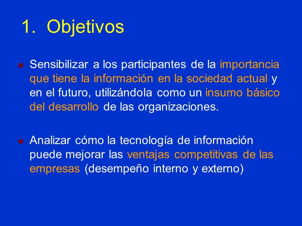 Sensibilizar a los participantes de la importancia que tiene la información en la sociedad actual y en el futuro, utilizándola como un insumo básico d
