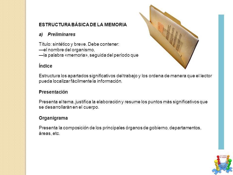 ESTRUCTURA BÁSICA DE LA MEMORIA a)Preliminares Título: sintético y breve.