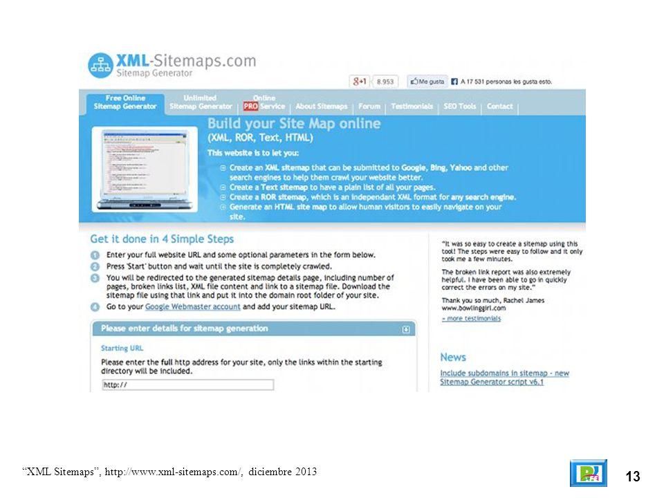 13 XML Sitemaps, http://www.xml-sitemaps.com/, diciembre 2013