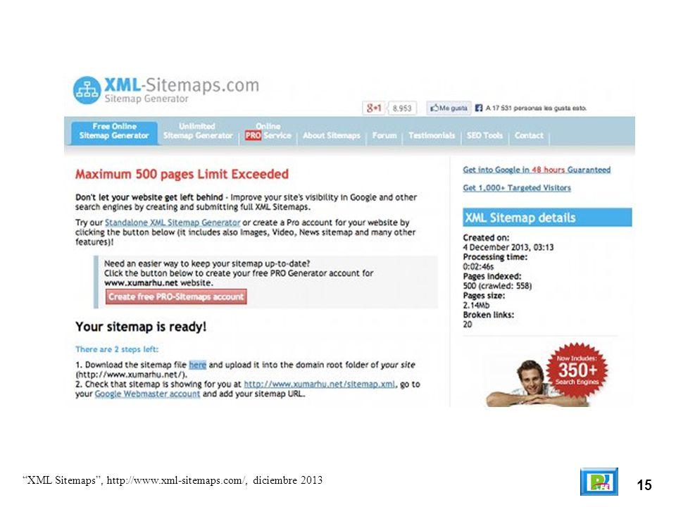 15 XML Sitemaps, http://www.xml-sitemaps.com/, diciembre 2013