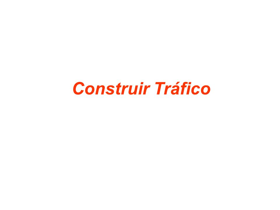 Construir Tráfico