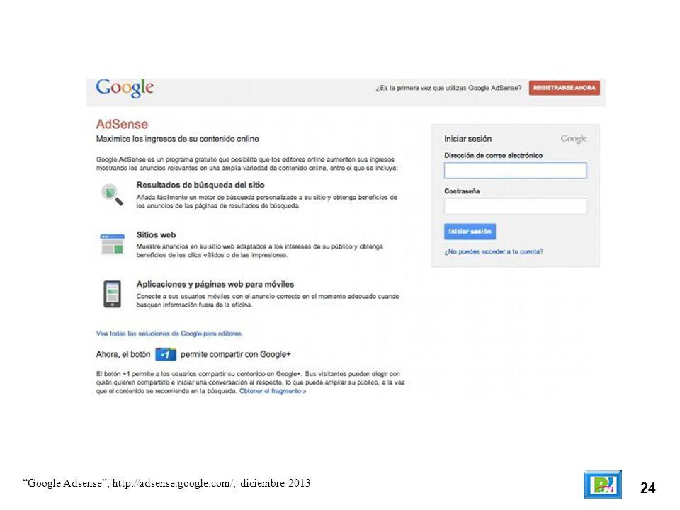 24 Google Adsense, http://adsense.google.com/, diciembre 2013