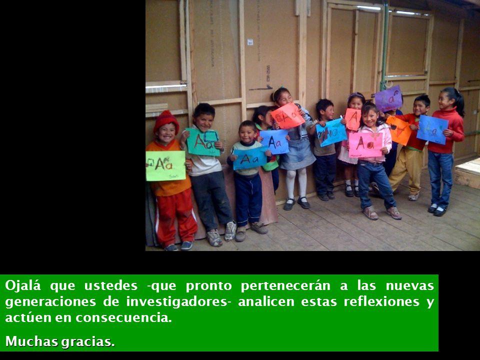 07/06/2014Consideraciones para definir la agenda educativa 52 Ojalá que ustedes -que pronto pertenecerán a las nuevas generaciones de investigadores-