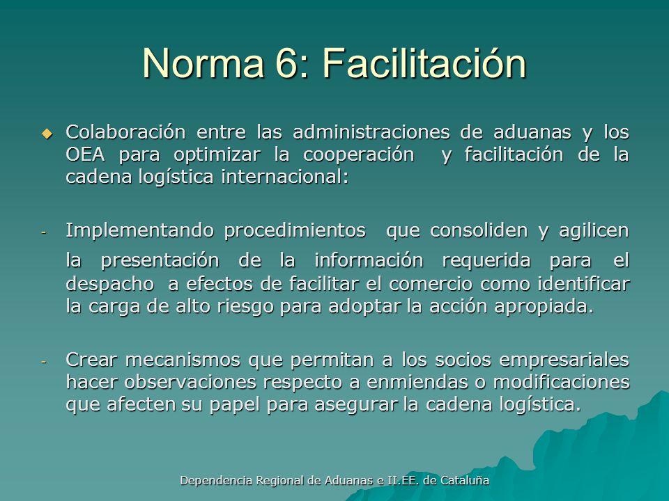 Dependencia Regional de Aduanas e II.EE. de Cataluña Norma 5: Comunicación Actualizar regularmente las normas de seguridad y las mejoras practicas Act