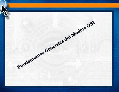 Fundamentos Generales del Modelo OSI