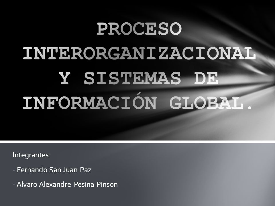Integrantes: - Fernando San Juan Paz - Alvaro Alexandre Pesina Pinson