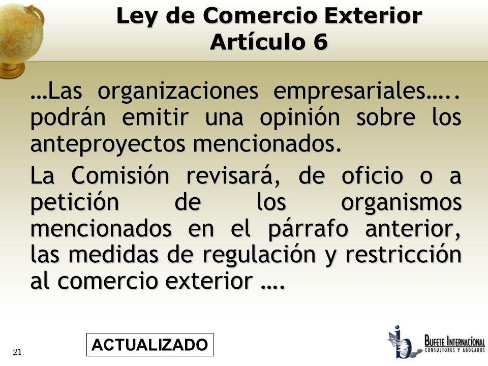 21 …Las organizaciones empresariales….. podrán emitir una opinión sobre los anteproyectos mencionados. La Comisión revisará, de oficio o a petición de