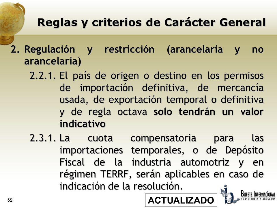52 2.Regulación y restricción (arancelaria y no arancelaria) 2.2.1.El país de origen o destino en los permisos de importación definitiva, de mercancía