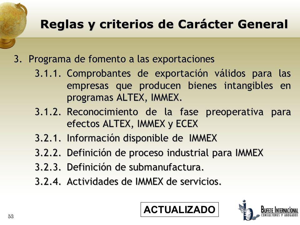 53 3.Programa de fomento a las exportaciones 3.1.1.Comprobantes de exportación válidos para las empresas que producen bienes intangibles en programas