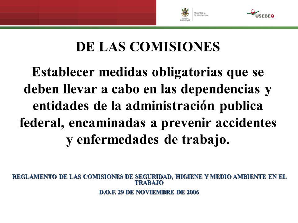 DE LAS COMISIONES Establecer medidas obligatorias que se deben llevar a cabo en las dependencias y entidades de la administración publica federal, enc