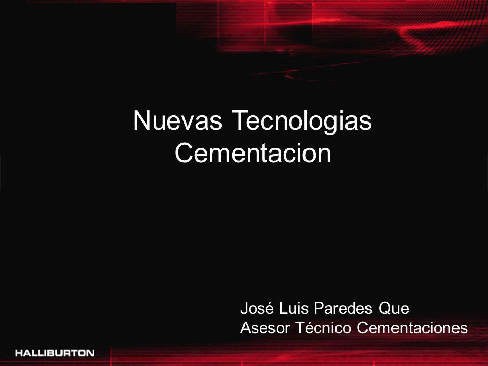 Nuevas Tecnologias Cementacion José Luis Paredes Que Asesor Técnico Cementaciones