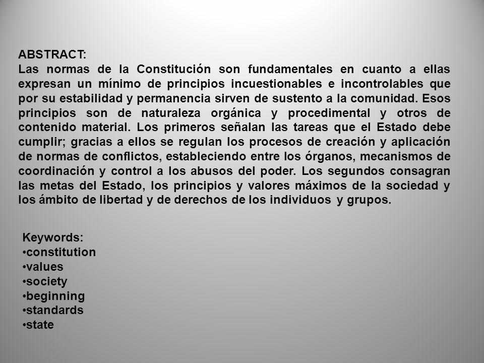 Objetivo general: Conocer y comprender los principios de la teoría constitucional, las bases constitucionales de la estructura, organización y funcionamiento del Estado mexicano.
