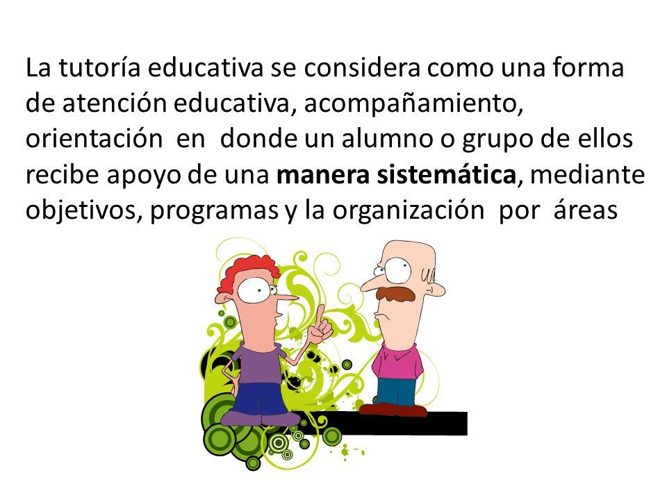 La tutoría educativa se considera como una forma de atención educativa, acompañamiento, orientación en donde un alumno o grupo de ellos recibe apoyo d