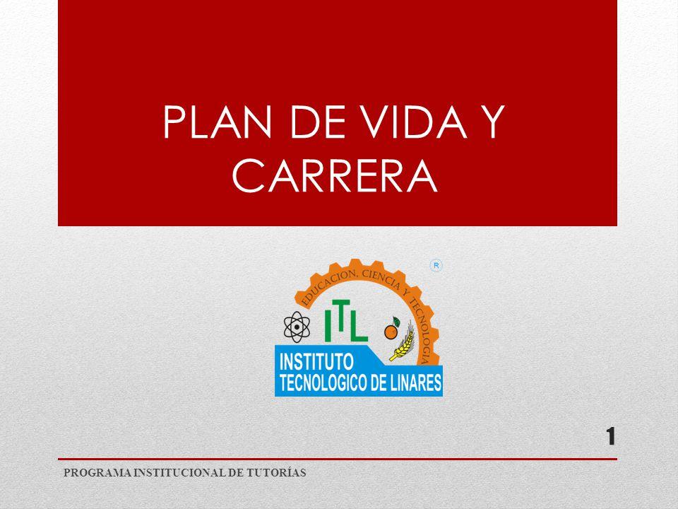 PLAN DE VIDA Y CARRERA PROGRAMA INSTITUCIONAL DE TUTORÍAS 1