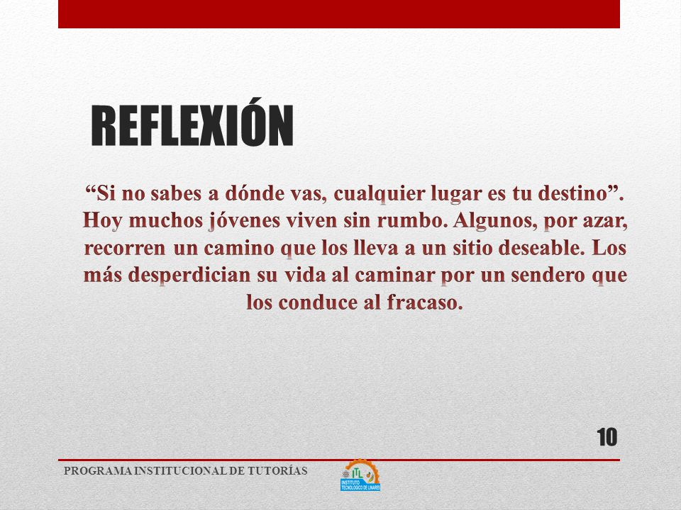 REFLEXIÓN PROGRAMA INSTITUCIONAL DE TUTORÍAS 10