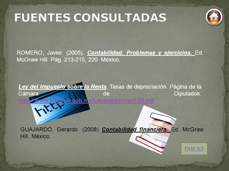 ROMERO, Javier. (2005). Contabilidad. Problemas y ejercicios. Ed. McGraw Hill. Pág. 213-215, 220. México. Ley del Impuesto sobre la Renta. Tasas de de