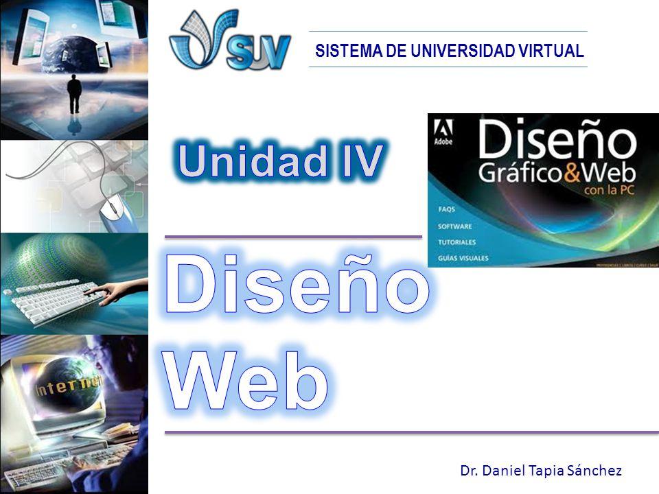 SISTEMA DE UNIVERSIDAD VIRTUAL Dr. Daniel Tapia Sánchez
