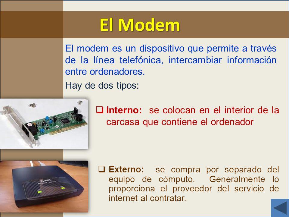 El modem es un dispositivo que permite a través de la línea telefónica, intercambiar información entre ordenadores.