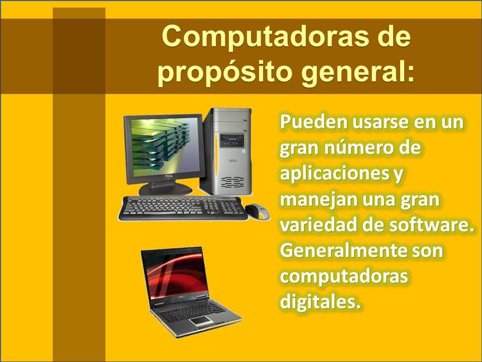 Computadoras de propósito general: