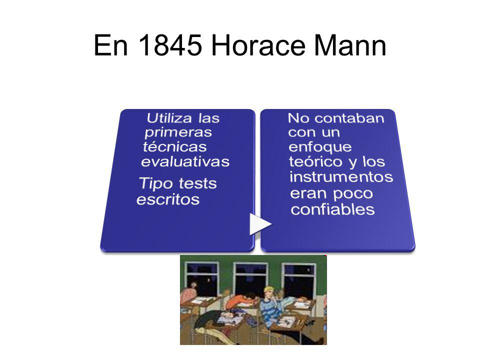 En 1845 Horace Mann