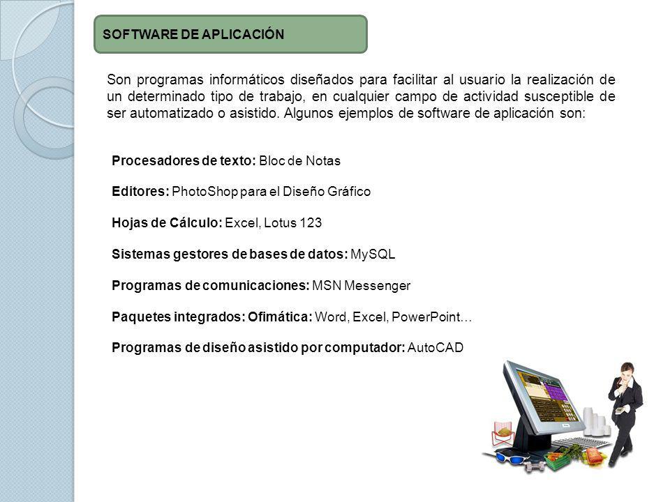 Son programas informáticos diseñados para facilitar al usuario la realización de un determinado tipo de trabajo, en cualquier campo de actividad susce