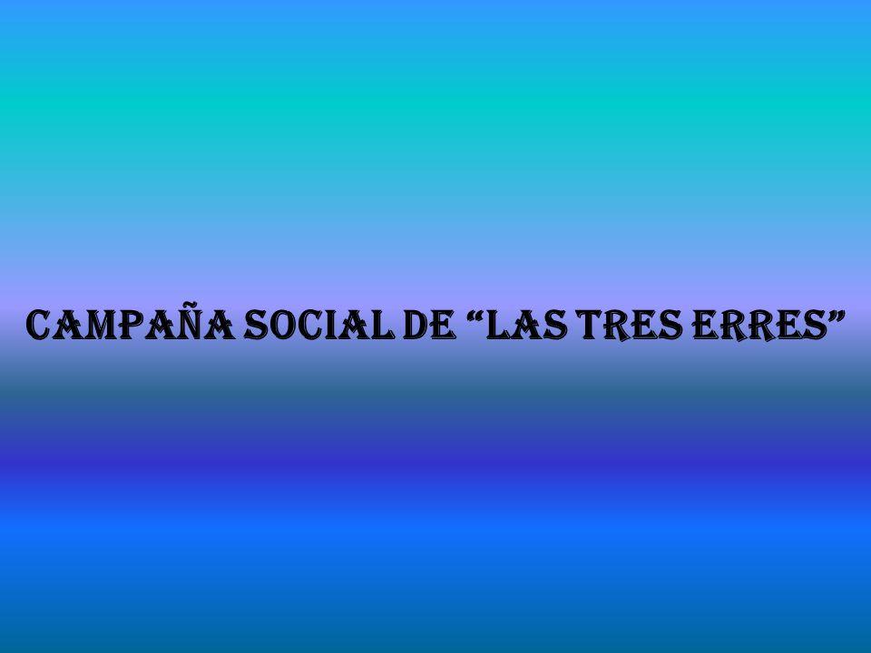 Campaña social de las tres erres