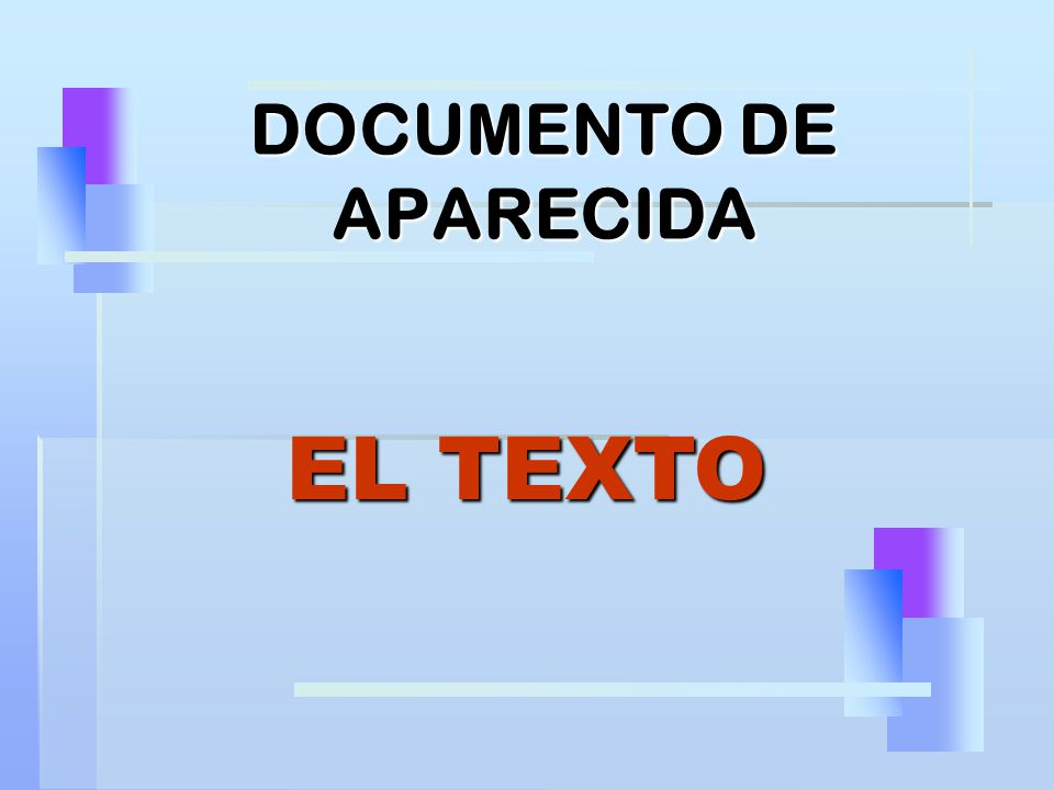 DOCUMENTO DE APARECIDA EL TEXTO EL TEXTO