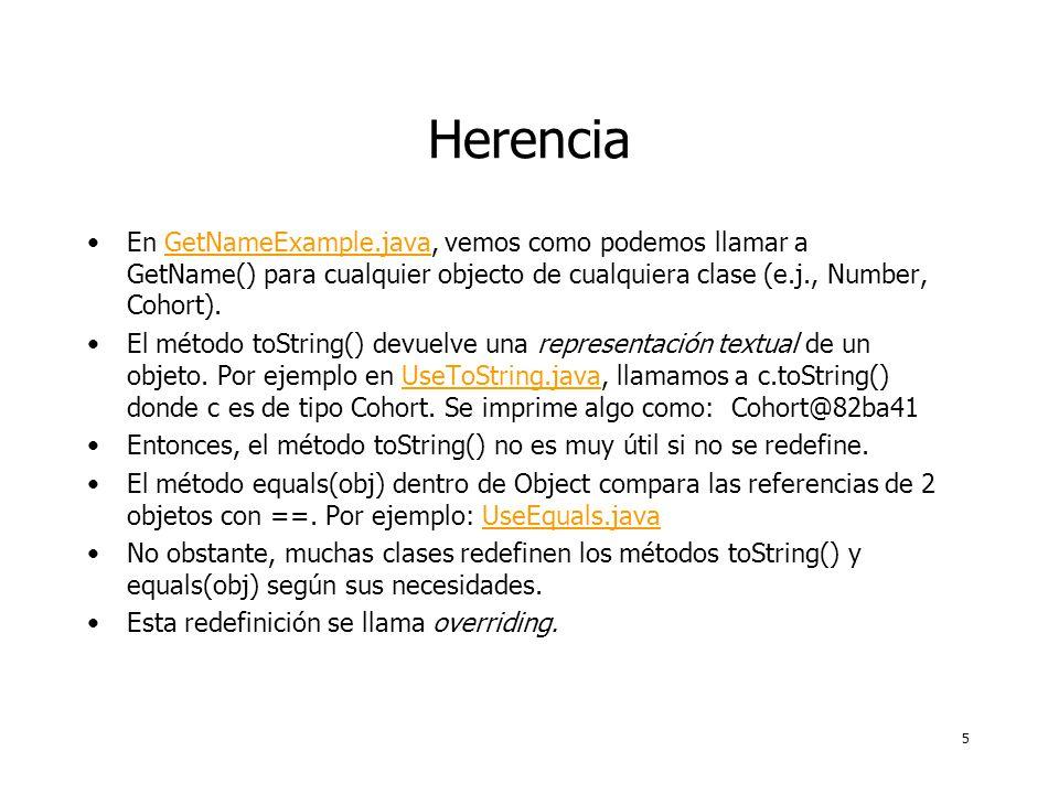 6 Overriding En la redefinición/overriding, el nombre del método y los argumentos de entrada son iguales.