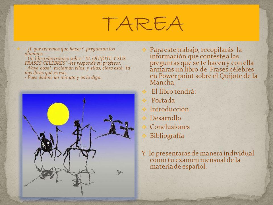 1) Encuentra el nombre completo y el autor de la novela del Quijote.
