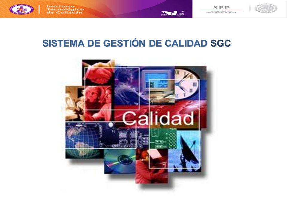 SISTEMA DE GESTIÓN DE CALIDAD SGC