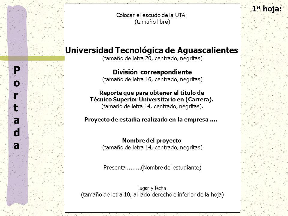 D-DC-02 Rev. No. 2 Fecha de rev. 28/01/05 Portada Portada Colocar el escudo de la UTA (tamaño libre) Universidad Tecnológica de Aguascalientes (tamaño