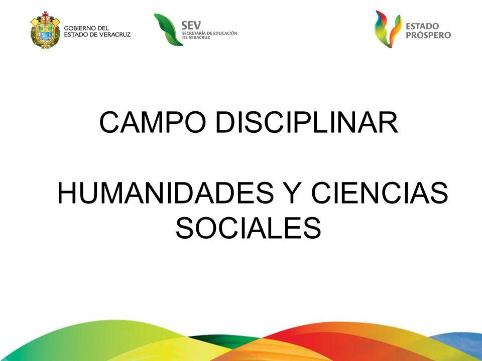 CAMPO DISCIPLINAR HUMANIDADES Y CIENCIAS SOCIALES