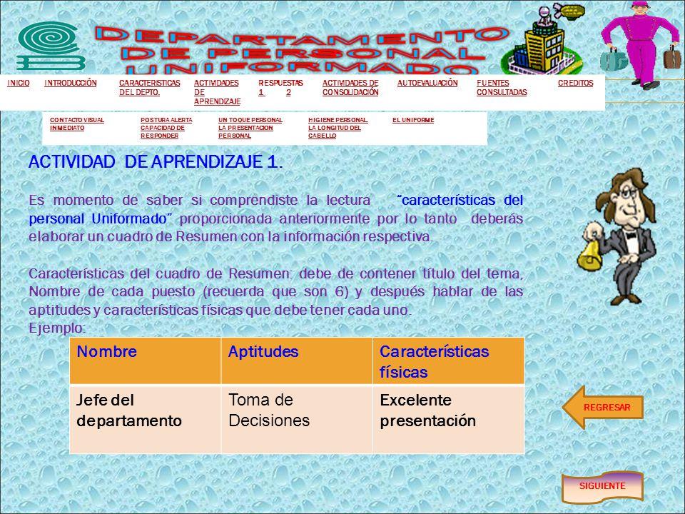 SIGUIENTE REGRESAR ACTIVIDAD DE APRENDIZAJE 1.