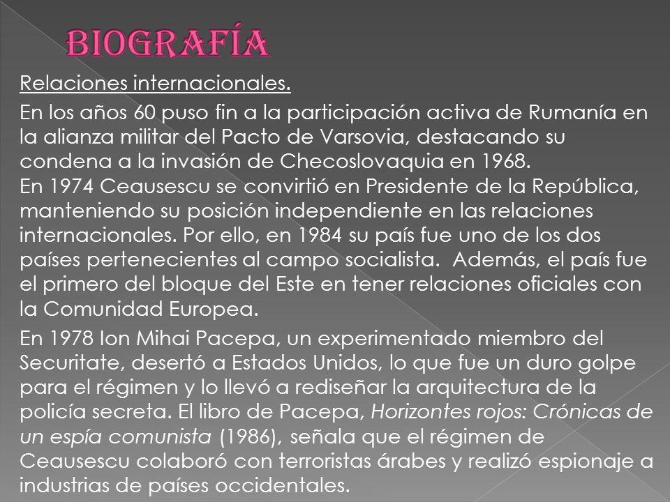 Relaciones internacionales. En los años 60 puso fin a la participación activa de Rumanía en la alianza militar del Pacto de Varsovia, destacando su co
