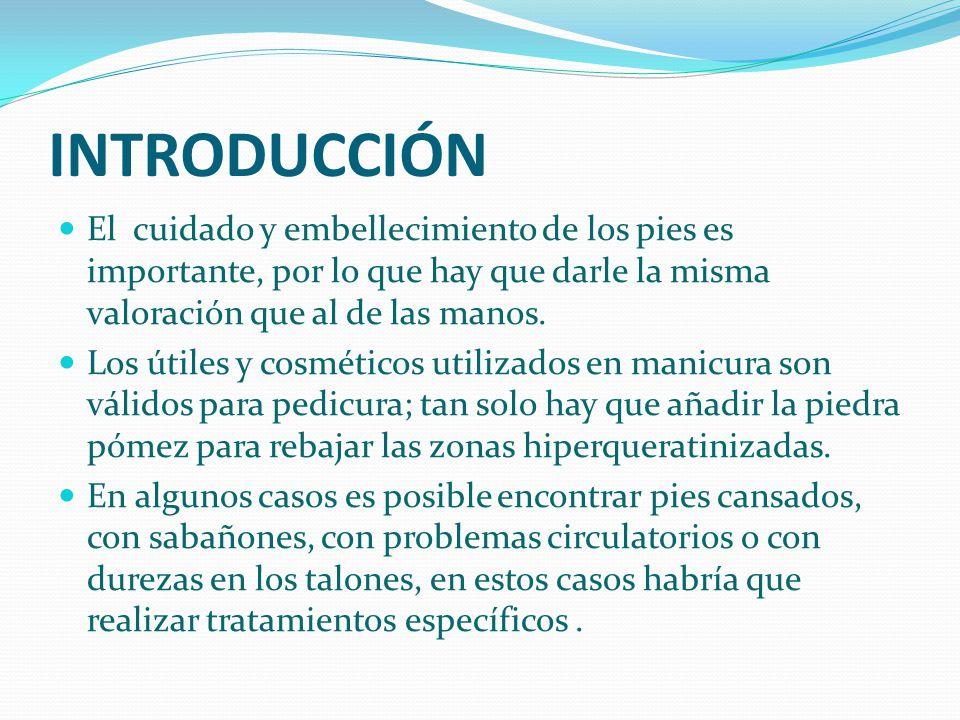 REALIZACIÓN PRÁCTICA DE LA PEDICURA Para realizar correctamente el trabajo de pedicura, situaremos a la cliente en posición elevada con respecto a la esteticista.