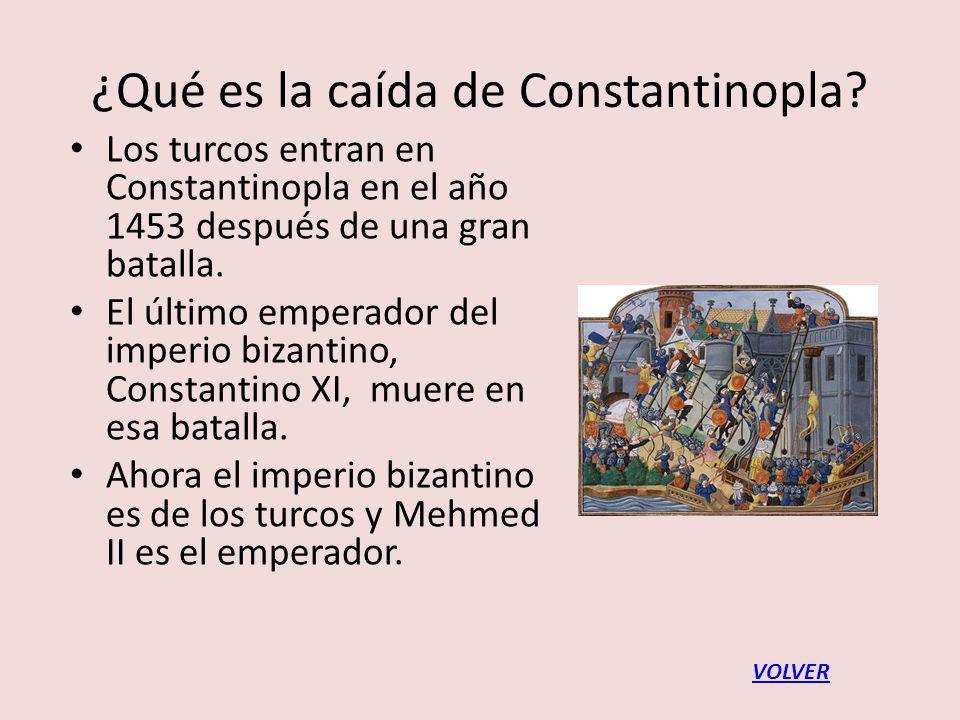 ¿Qué es la caída de Constantinopla.