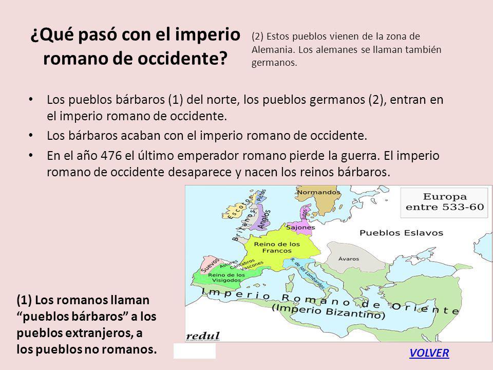 ¿Qué pasó con el imperio romano de occidente.