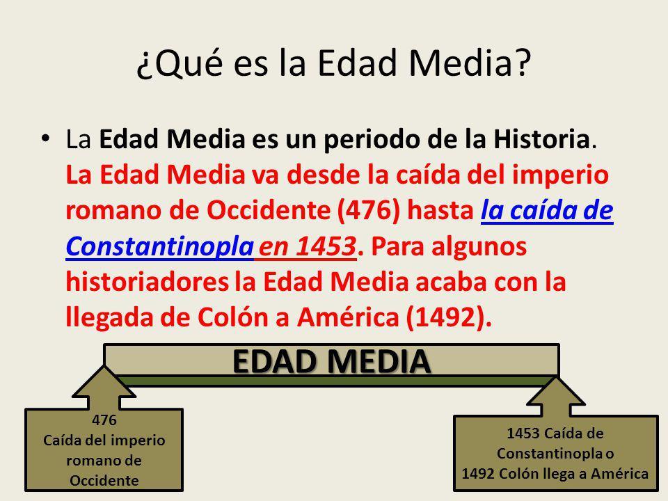 ¿Qué es la Edad Media.La Edad Media es un periodo de la Historia.