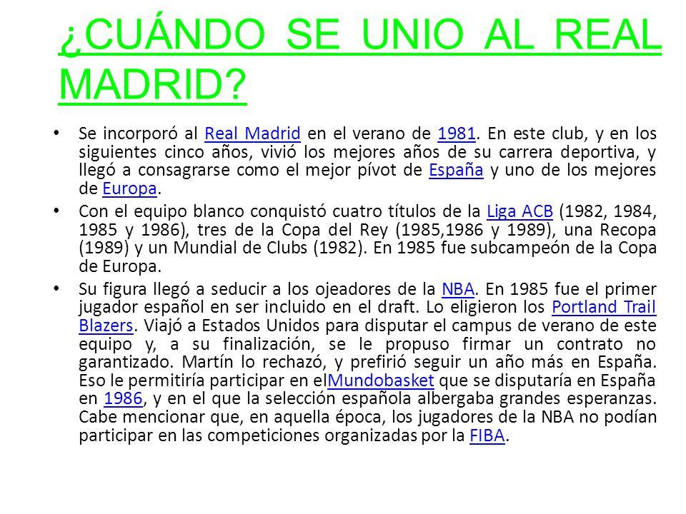¿CUÁNDO SE UNIO AL REAL MADRID? Se incorporó al Real Madrid en el verano de 1981. En este club, y en los siguientes cinco años, vivió los mejores años