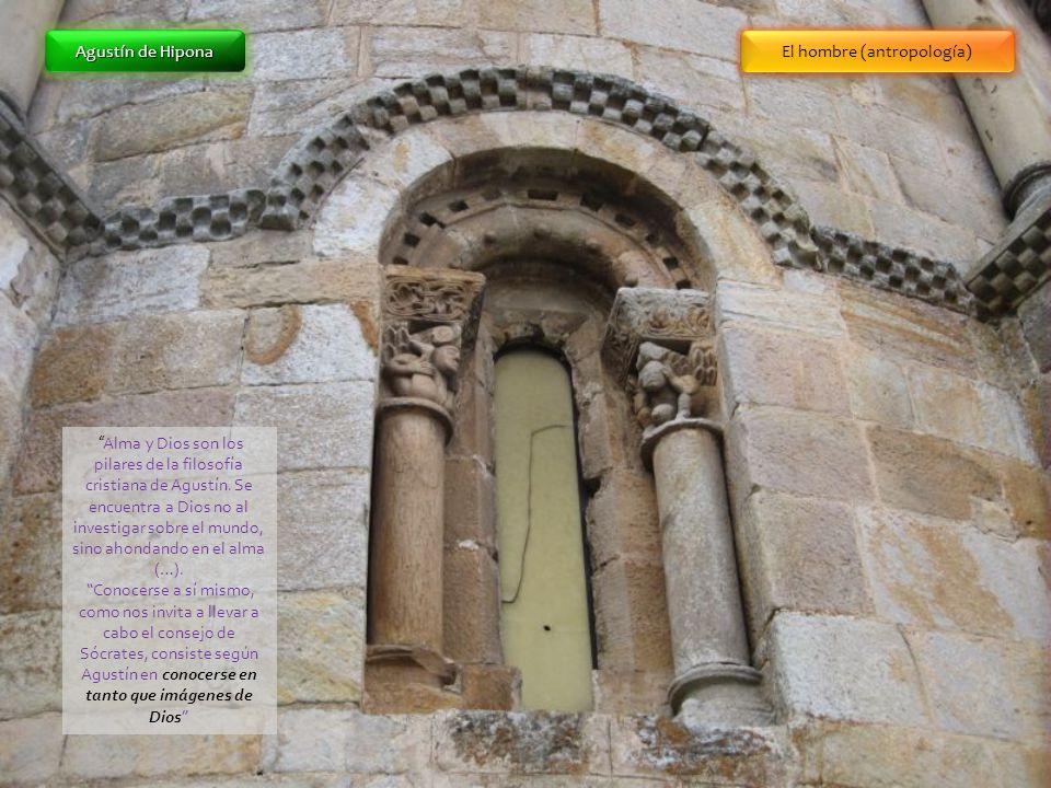 Agustín de Hipona Alma y Dios son los pilares de la filosofía cristiana de Agustín. Se encuentra a Dios no al investigar sobre el mundo, sino ahondand