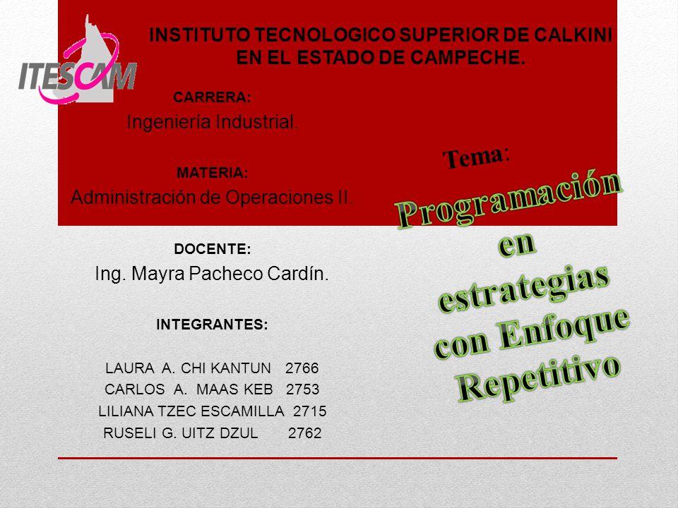 Tema: INSTITUTO TECNOLOGICO SUPERIOR DE CALKINI EN EL ESTADO DE CAMPECHE.