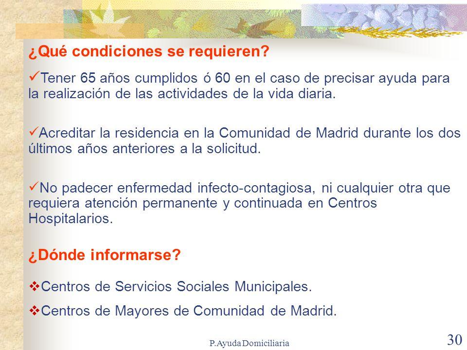 P.Ayuda Domiciliaria 29 ¿Qué son las Residencias para mayores.