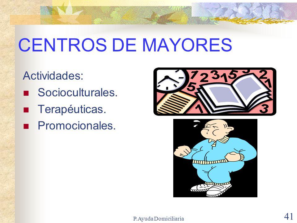 P.Ayuda Domiciliaria 40 Consejos Regional y Local de Mayores: ¿Qué son.