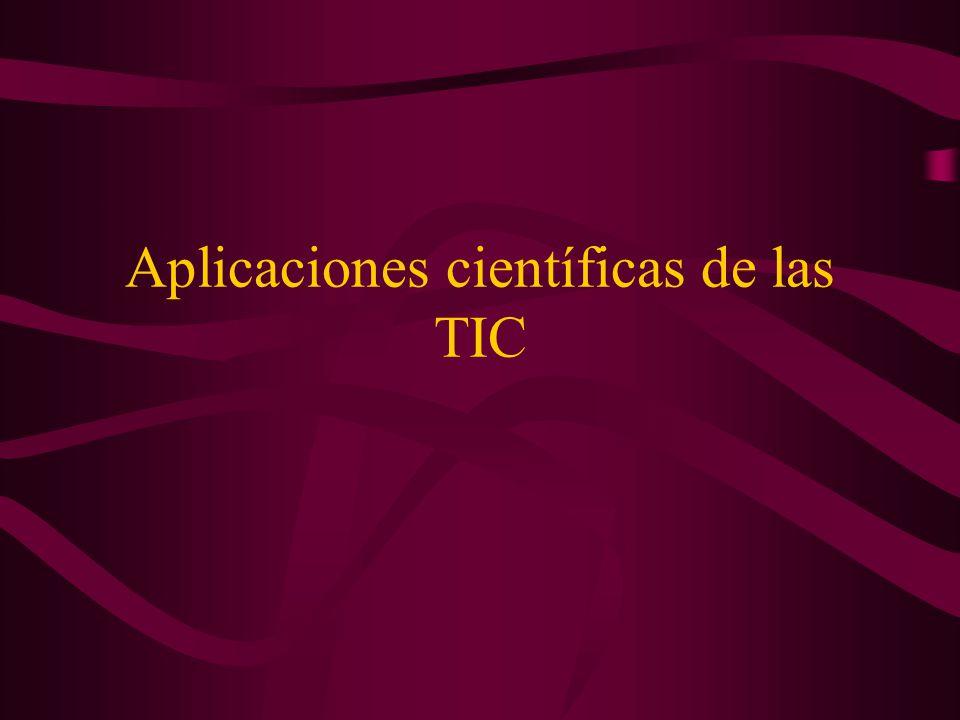 Aplicaciones científicas de las TIC